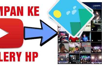 Cara Menyimpan Video YouTube di Handphone Tanpa Install Aplikasi