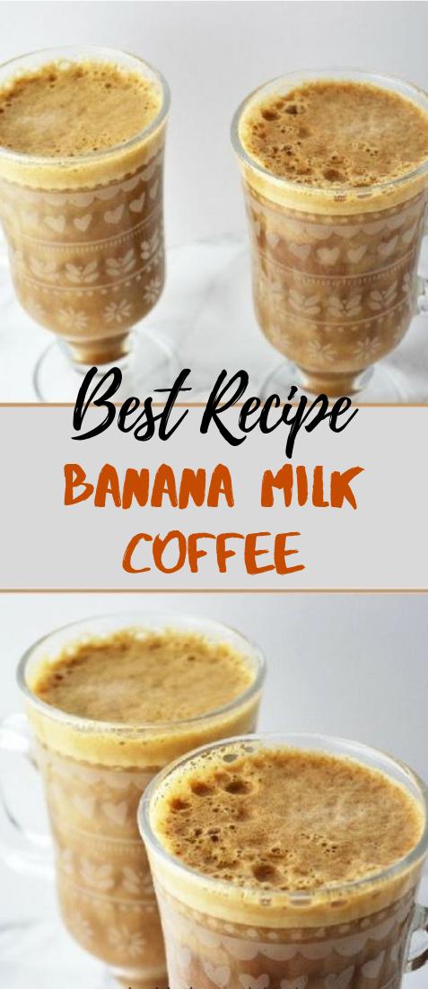 Banana Milk Coffee #healthydrink #easyrecipe