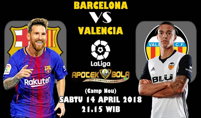 Prediksi Barcelona vs Valencia 14 April 2018
