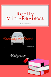 Really Mini-Reviews title image with Escorting the Escort and Babyvamp title images inset and stack of books icon in the corner