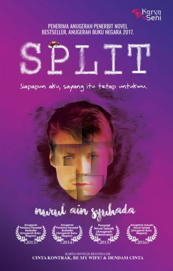 Split, Novel Split, Karya Novelis Nurul Ain Syuhada, Novel Online, Split TV Series, Drama Split TV Series, Drama Adaptasi Novel, Sinopsis Novel Split, Baca Online Novel Split Bab 1 Hingga Bab 30, Astro Citra, Drama Melayu, Drama Best, Drama Bersiri, Ala - Ala Drama Korea Kill Me Heal Me, Split Personality, Dissociative Identity Disorder, Split Cast, Pelakon Drama Split TV Series, Shukri Yahaya, Sara Ali, Shah Iskandar, Juliana Evans, 2018, Cover Depan Novel Split,