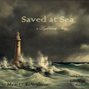 Saved at Sea Audiobook by Mrs. O. F. Walton