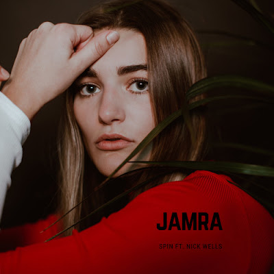 "Jamra Unveils New Single ""Spin"" ft. Nick Wells"