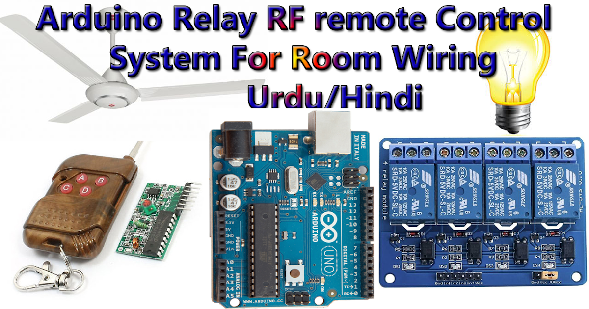 Arduino Relay Control With 433 Mhz Rf Remote And Receiver Connection And Coding