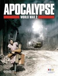Apocalypse - La 2ème guerre mondiale | Bmovies