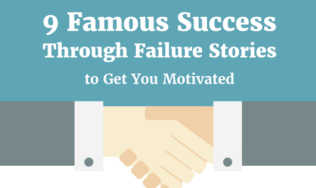 9 Famous Success Trough Failure Stories