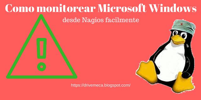 Como monitorear equipos Microsoft Windows con Nagios