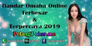 Bandar-Omaha-Online-Terbesar-&-Terpercaya-2019