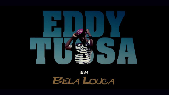 EDDY TUSSA - BELA LOUCA