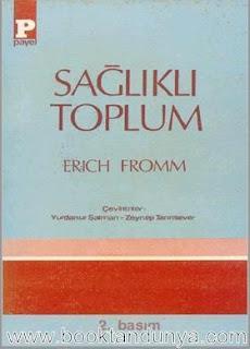 Erich Fromm – Sağlıklı Toplum