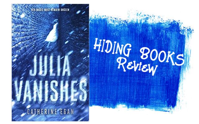 Hiding Books Julia Vanishes By Catherine Egan So Much Magic