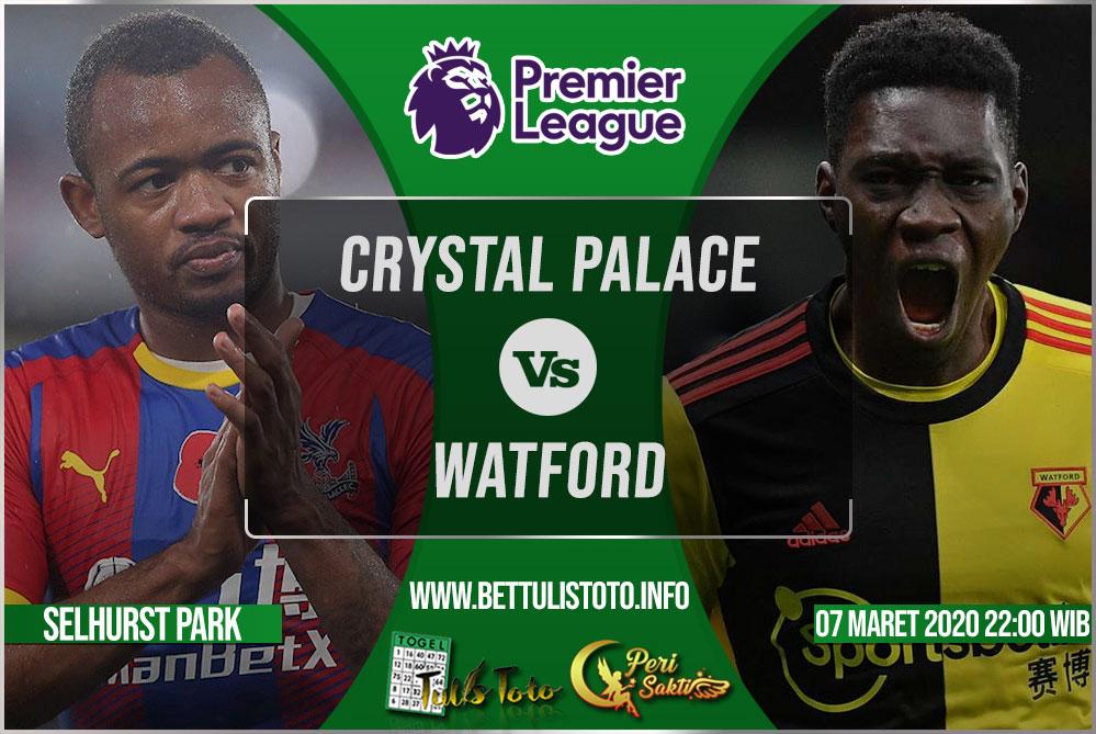 Prediksi Crystal Palace vs Watford 07 Maret 2020