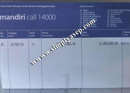 CETAK :  Ini hasil prin put pertama saldo awal yang kami setor untuk membuka rekening di Bank Mandiri.  Alhamdulillah punya juga akhirnya. Foto Asep Haryono