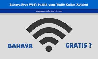 Bahaya Free Wi-Fi Publik yang Wajib Kalian Ketahui