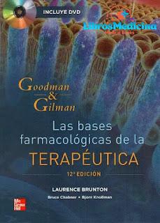 Goodman & Gilman Las Bases Farmacológicas de la Terapéutica - 12va Edición