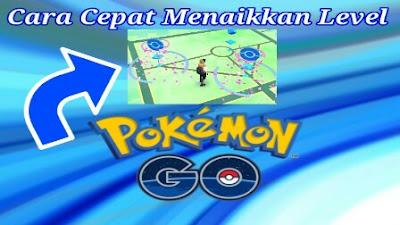 Cara Cepat Menaikkan Level Trainer di Pokemon Go