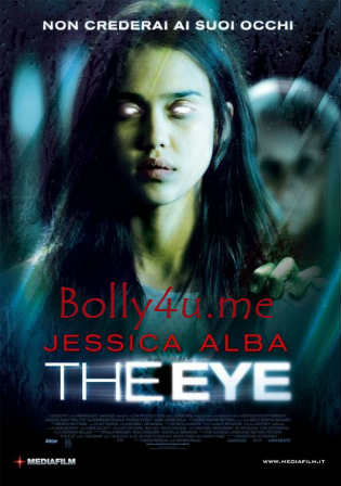 The Eye 2008 BRRip 800MB Hindi Dual Audio 720p ESub Watch Online Full Movie Download bolly4u