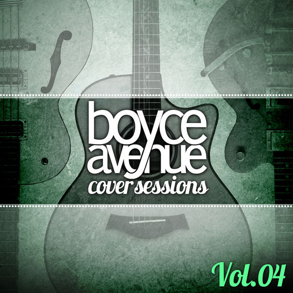 Boyce Avenue – Cover Sessions, Vol. 4 [iTunes Plus AAC M4A]
