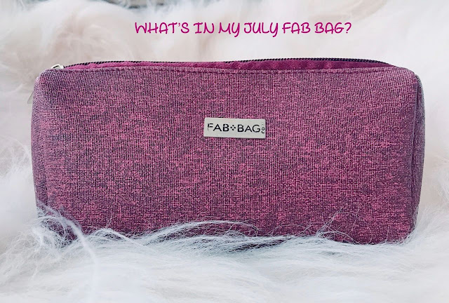 July Fab Bag 2018 Review