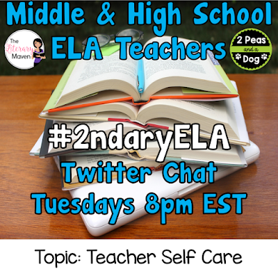 Join secondary English Language Arts teachers Tuesday evenings at 8 pm EST on Twitter. This week's chat will be about teacher self care.