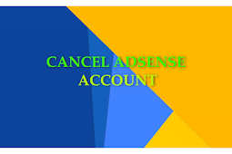How To Cancel Your Adsense Account Without The Cancel Button