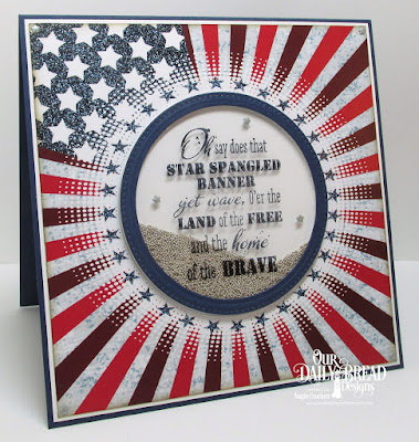 ODBD Let Freedom Ring, ODBD Stars and Stripes Designer Paper, ODBD Custom Pierced Circles Dies, Card Designer Angie Crockett