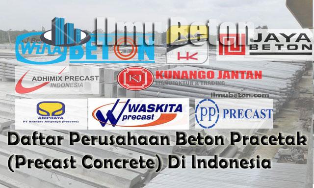 Daftar Perusahaan Beton Pracetak (Precast Concrete) di Indonesia