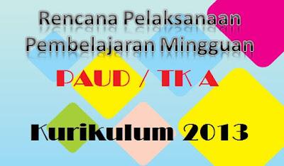RPPM PAUD Usia 4-5 Tahun Semester 1 Kurikulum 2013