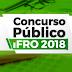 IFRO lança edital do concurso público para preenchimento de 27 vagas em Rondônia