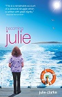 https://www.amazon.co.uk/Becoming-Julie-My-Incredible-Journey/dp/1905916833