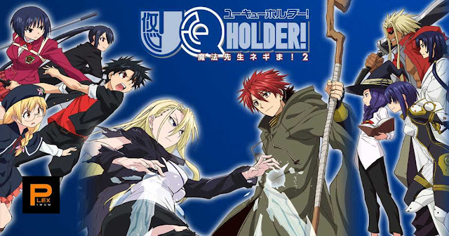 Download Anime UQ Holder Full Episode Subtitle Indonesia
