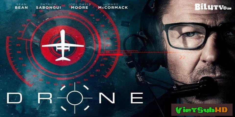 Phim Đối Mặt VietSub HD | Drone 2017
