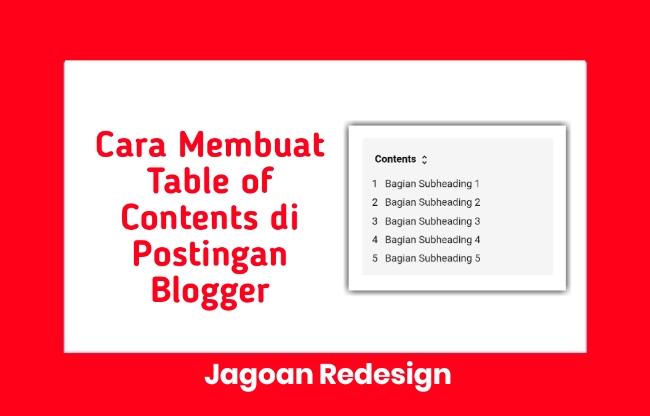Cara Membuat Table of Contents atau Daftar Isi di Postingan Blogger