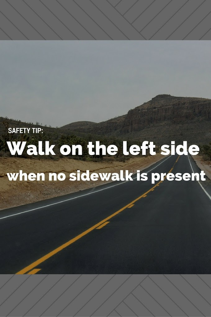 Safety Tip: Walking on a Road with No Sidewalks