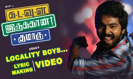 Kadavul Irukaan Kumaru – Locality Boys | Song Making | GV Prakash Kumar, M. Rajesh