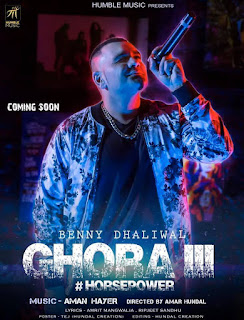 Ghora III Lyrics – Benny Dhaliwal  Song
