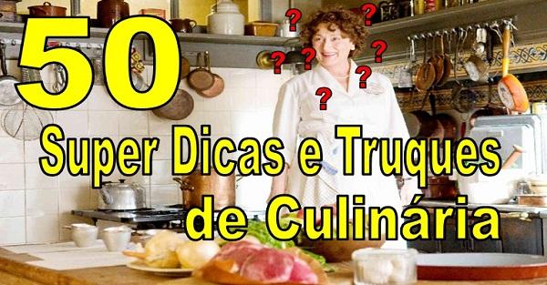 50 Incríveis Dicas e Truques que vão mudar a sua vida na cozinha (Imagem: Reprodução/Internet)