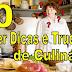 50 Incríveis Dicas e Truques que vão mudar a sua vida na cozinha