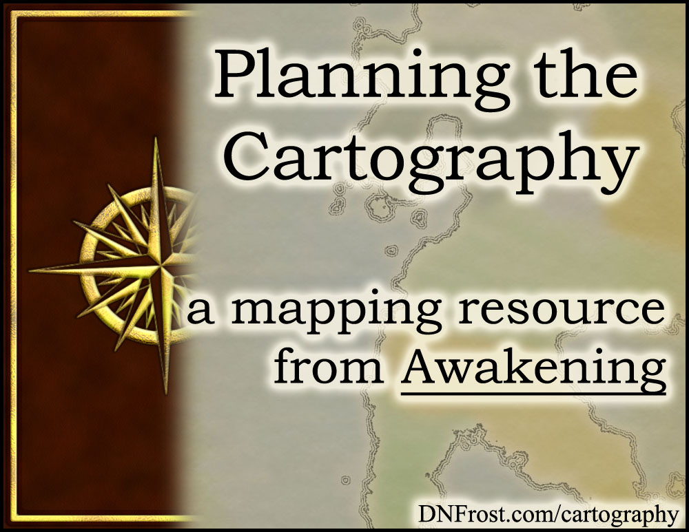 Planning the Cartography: what lands to map and what to omit http://www.dnfrost.com/2016/11/planning-cartography-mapping-resource.html #TotKW A worldbuilding resource by D.N.Frost @DNFrost13 Part 1 of a series.