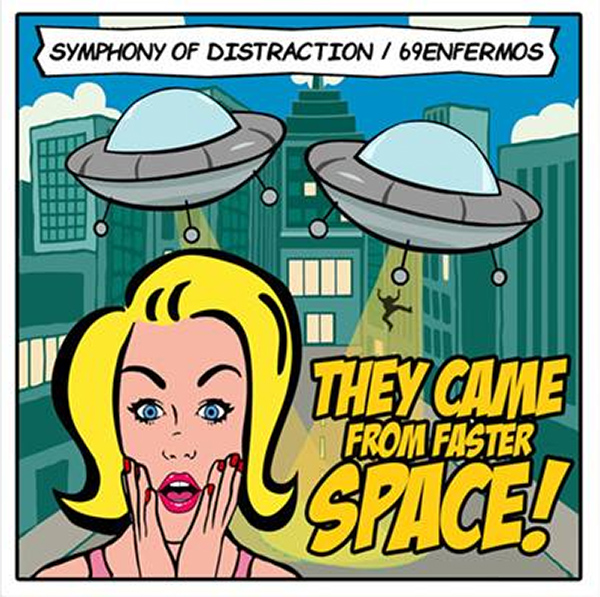 """Symphony Of Distraction and 69 Enfermos announce new split """"They Came From Faster Space"""""""