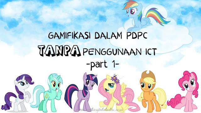 Gamifikasi Dalam PdPC Tanpa Penggunaan ICT - Part 1