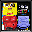 The Smiley Book of Colors - Ruth Kaiser(2012)
