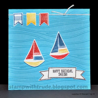 Settin' Sail, Birthday card, Stampin' Up!, Stamp with Trude, sail boat