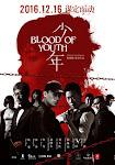 Nhiệt Huyết Thiếu Niên - Blood of Youth