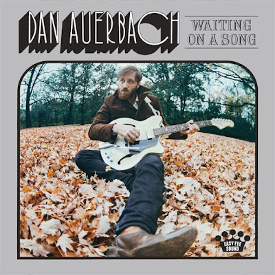 Dan Auerbach – Waiting on a Song