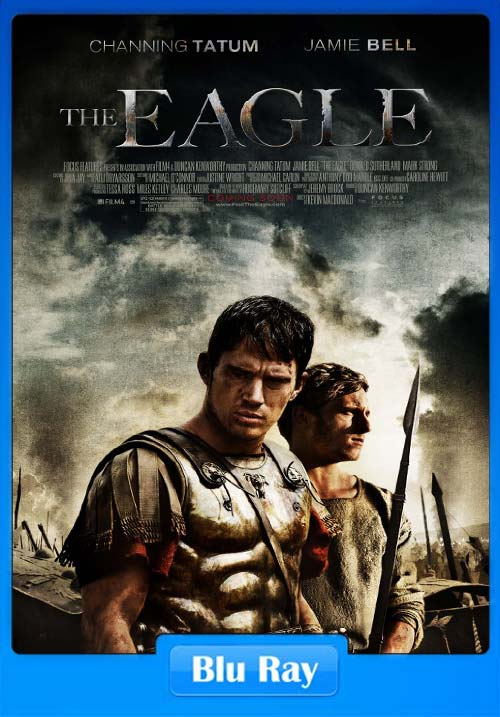 The Eagle 2011 Dual Audio BluRay 720p | 480p 350MB | 200MB HEVC Poster
