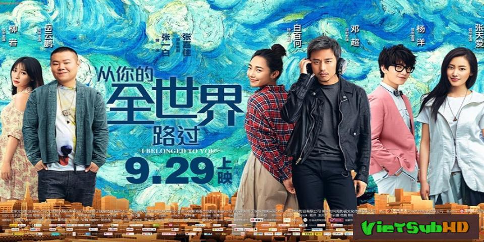 Phim Ngang qua thế giới của em VietSub HD | I Belonged to You 2016