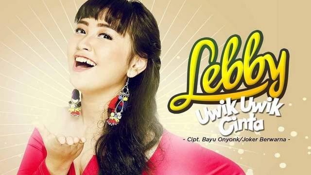 Lirik Lagu Lebby - Uwik Uwik Cinta