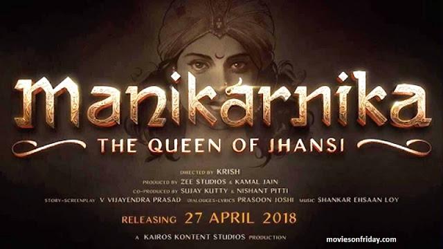 Kangana Ranaut's upcoming film 'Manikarnika'