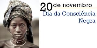 20 de novembro Dia da Consciência negra e Morte de Zumbi do Palmares